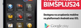 Wersja mobilna BIMsPLUS24 już dostępna!